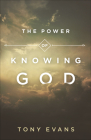 The Power of Knowing God Cover Image