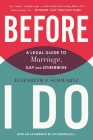 Before I Do: A Legal Guide to Marriage, Gay and Otherwise Cover Image