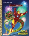 Eye of the Dragon (Marvel: Iron Man) (Little Golden Book) Cover Image
