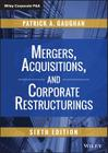 Mergers, Acquisitions, and Corporate Restructurings Cover Image
