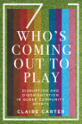 Who's Coming Out to Play: Disruption and Disorientation in Queer Community Sports Cover Image
