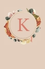 K: Peach Monogram Sketchbook - 110 Sketchbook Pages (6 x 9) - Floral Watercolor Monogram Sketch Notebook - Personalized I Cover Image
