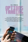 Options Trading Strategies: The ultimate crash course to making a living and achieving financial freedom through options trading. Discover new str Cover Image