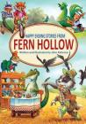 Happy Ending Stories from Fern Hollow (Tales from Fern Hollow) Cover Image