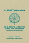 N. Scott Momaday: Remembering Ancestors, Earth, and Traditions an Annotated Bio-Bibliography (American Indian Literature & Critical Studies #55) Cover Image