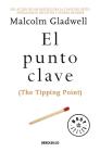 El punto clave / The Tipping Point Cover Image