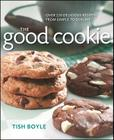 The Good Cookie: Over 250 delicious recipes, from simple to sublime Cover Image