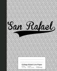 College Ruled Line Paper: SAN RAFAEL Notebook Cover Image
