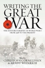 Writing the Great War: The Historiography of World War I from 1918 to the Present Cover Image
