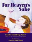 For Heaven's Sake: For Heaven's Sake Cover Image