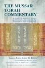 The Mussar Torah Commentary: A Spiritual Path to Living a Meaningful and Ethical Life Cover Image