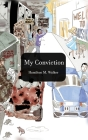 My Convictions: A Book of Life, Love and Spiritual Convictions Cover Image