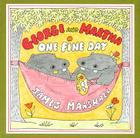George and Martha One Fine Day Cover Image