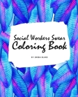 How Social Workers Swear Coloring Book for Adults (8x10 Coloring Book / Activity Book) Cover Image