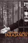 The Cinema of Sergei Parajanov (Wisconsin Film Studies) Cover Image