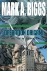 Operation Origami: The Ire of Claudia Cover Image