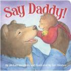 Say Daddy! (Picture Books) Cover Image