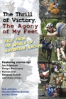 The Thrill of Victory, the Agony of My Feet: Tales from the World of Adventure Racing Cover Image