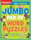 Jumbo Pad of Word Puzzles (Highlights Jumbo Books & Pads) Cover Image