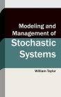 Modeling and Management of Stochastic Systems Cover Image