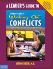 A Leader's Guide to The Kids' Guide to Working Out Conflicts Cover Image