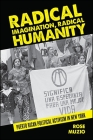 Radical Imagination, Radical Humanity: Puerto Rican Political Activism in New York (Suny Series) Cover Image
