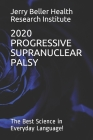 Progressive Supranuclear Palsy: The Best Science in Everyday Language! Cover Image