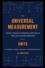 1002 Universal Measurement Hacks: Practice Problems and Tips to help you convert between units of weight, length, distance, and temperature Cover Image