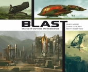 Blast: Spaceship Sketches and Renderings Cover Image