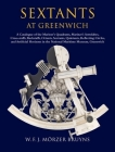 Sextants at Greenwich: A Catalogue of the Mariner's Quadrants, Mariner's Astrolabes, Cross-Staffs, Backstaffs, Octants, Sextants, Quintants, Cover Image