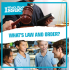 What's Law and Order? (What's the Issue?) Cover Image