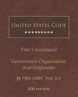 United States Code Annotated Title 5 Government Organization and Employees 2020 Edition §§7501 - 11001 Vol 3/3 Cover Image