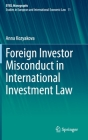 Foreign Investor Misconduct in International Investment Law Cover Image