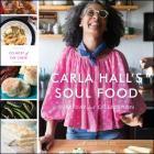 Carla Hall's Soul Food Lib/E: Everyday and Celebration Cover Image