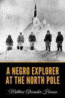 A Negro Explorer at the North Pole Cover Image
