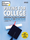 Paying for College, 2022: Everything You Need to Maximize Financial Aid and Afford College (College Admissions Guides) Cover Image