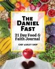 The Daniel Fast: 21 Day Food and Faith Journal Cover Image