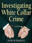 Investigating White Collar Crime Cover Image