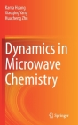 Dynamics in Microwave Chemistry Cover Image