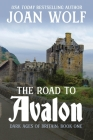 The Road to Avalon Cover Image
