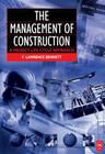 The Management of Construction: A Project Life Cycle Approach Cover Image