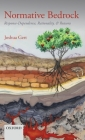 Normative Bedrock: Response-Dependence, Rationality, and Reasons Cover Image