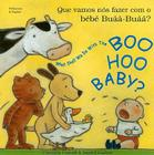 What Shall We Do with Boo Hoo Baby Cover Image
