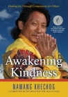 Awakening Kindness: Finding Joy Through Compassion for Others Cover Image