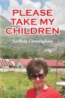 Please Take My Children Cover Image