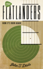 The Flatlanders: Now It's Now Again (American Music) Cover Image