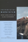 Vernacular Modernism: Heimat, Globalization, and the Built Environment Cover Image