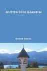 Mutter Erde Kärnten Cover Image