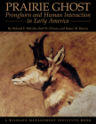 Prairie Ghost: Pronghorn and Human Interaction in Early America Cover Image