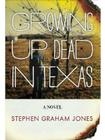 Growing Up Dead in Texas Cover Image